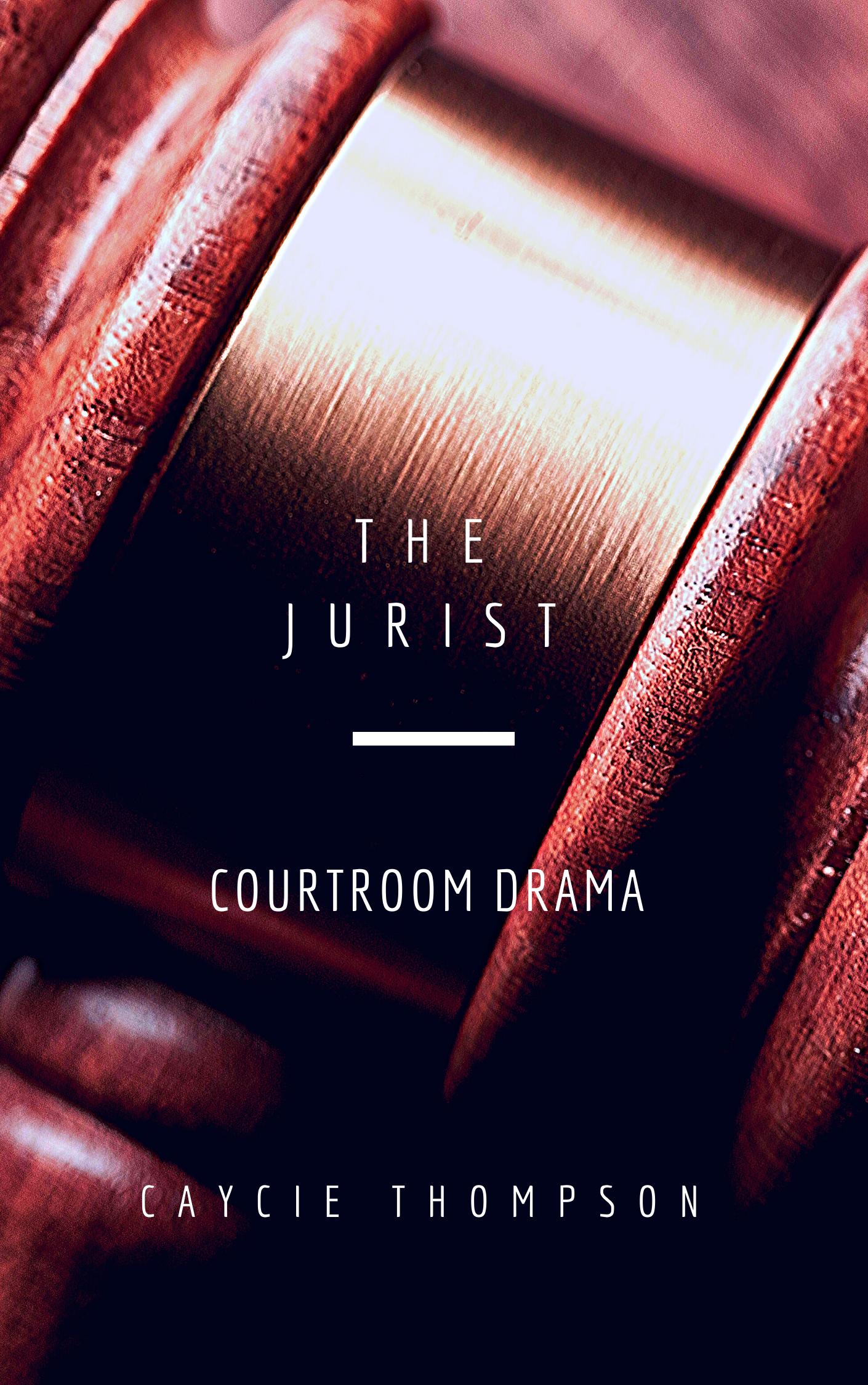 The Jurist / Courtroom Drama